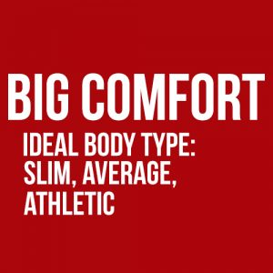 Big on Comfort